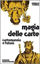 Magia delle carte by Fiorello Verrico