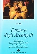 Il potere degli arcangeli by Haziel