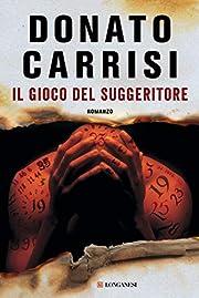 Il gioco del suggeritore av Donato Carrisi