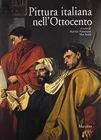 Pittura italiana nell'Ottocento by…