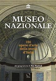 Museo nazionale : 150 opere d'arte della…