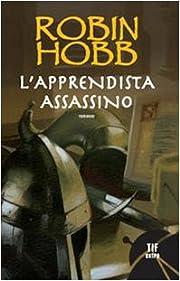 L' apprendista assassino de Robin Hobb