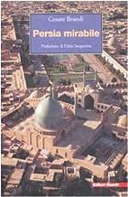 Persia mirabile by Cesare Brandi
