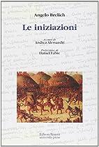 Le iniziazioni by Angelo Brelich