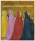 Giovanni Baronzio e la pittura a Rimini nel…