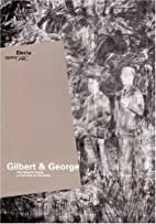 Gilbert & George: The General Jungle or…