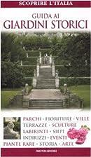 Guida ai giardini storici by Mimma…