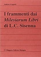 I frammenti dai Milesiarum libri di L. C.…