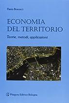 Economia del territorio: teorie, metodi,…