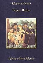 Peppe Radar (La memoria) (Italian Edition)…