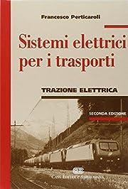 Sistemi elettrici per i trasporti. Trazione…