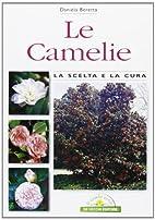 Le camelie by Daniela Beretta