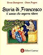 Storia di Francesco: il santo che sapeva…