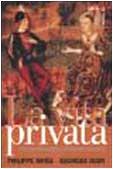 La vita privata vol. 2 - Dal feudalesimo al…