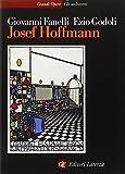 Josef Hoffmann / Giovanni Fanelli, Ezio Godoli