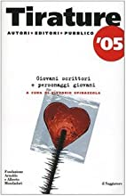 Tirature '05 by Vittorio Spinazzola