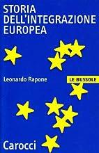 Storia dell'integrazione europea by Leonardo…