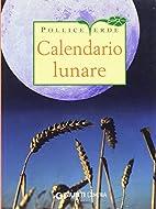 Calendario lunare delle semine e dei lavori…