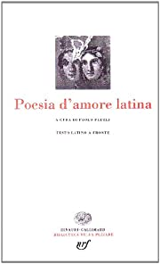 Poesia latina d'amore av P. Fedeli