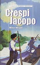 Crespi Jacopo by Mino Milani