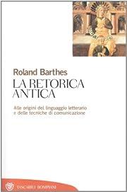 La retorica antica de Roland Barthes
