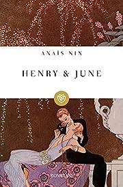 Henry & June de Anaïs Nin