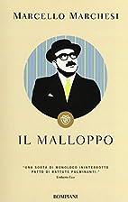 Il malloppo (I libri di Marcello Marchesi)…