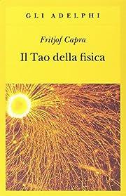 Il Tao della fisica av Fritjof Capra,