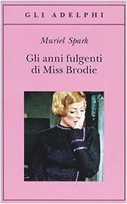 Gli Anni Fulgenti DI Miss Brodie (Italian…