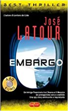 EMBARGO by JOSE LATOUR
