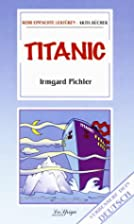 Titanic by Irmgard Pichler