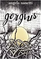 Gorgius by Angela Nanetti