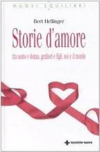 Storie d'amore: Tra uomo e donna, genitori e…