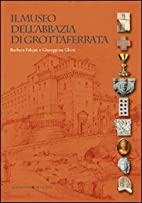 Museo dell'Abbazia di Grottaferrata by…