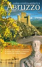 Abruzzo. Guida storico-artistica by M. L.…