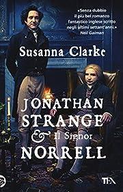 Jonathan Strange e il signor Norrell:…