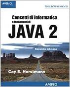Concetti di informatica e fondamenti di Java…