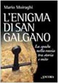 L'enigma di san galgano by Mario Moiraghi