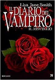Il Diario Del Vampiro.Il Risveglio av Lisa…