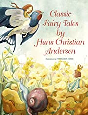 Classic Fairy Tales by Hans Christian…