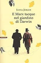 E Marx tacque nel giardino di Darwin by…