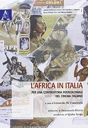L'Africa in Italia : per una…