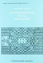 Le grammatiche della geografia by Adalberto…