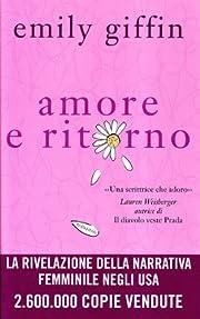 Amore e ritorno by Emily Giffin