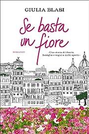 Se basta un fiore by Giulia Blasi