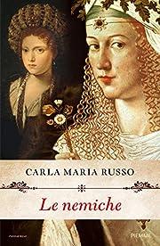 Le nemiche de Carla Maria Russo