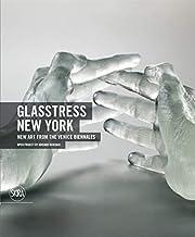 Glasstress New York: New Art from the Venice…
