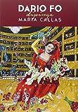 Dario Fo dipinge Maria Callas