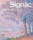 Signac - reflections on water / Marina Ferretti Bocquillon ; introduction by Marco Franciolli, Sylvie Wuhrmann and Marina Ferretti Bocquillon