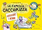 La famiglia Caccapuzza. Arrivano i nonni! by…